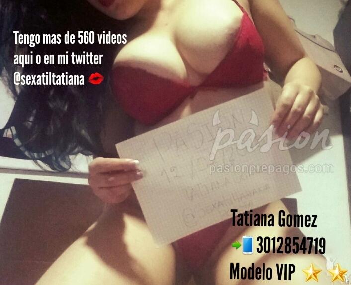 Foto 24 de Tatiana Gomez VIP 3012854719