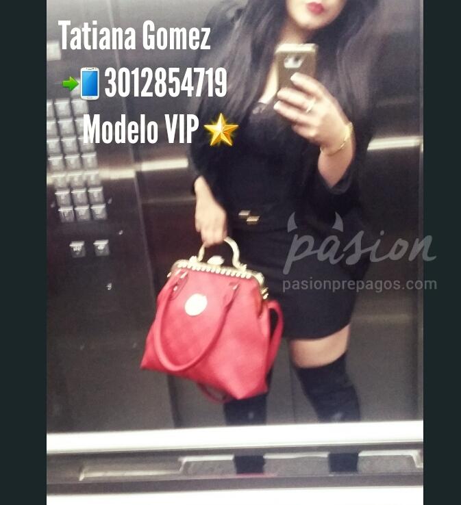 Foto 2 de Tatiana Gomez VIP 3012854719
